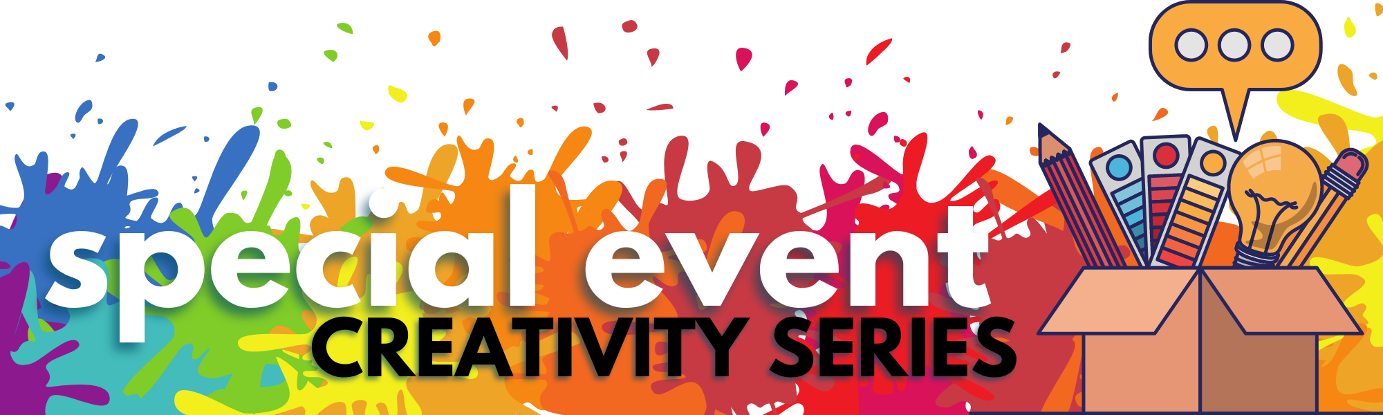 Creativity Series Special Event